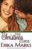 The Christmas Curse (Loveless and Dunn Series Book 6)