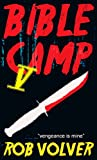 Bible Camp 5: A short story of horror