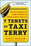 7 Tenets of Taxi Terry: How Every Emp...