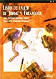 img - for LIBRO DE TALLER DE TORNO Y FRESADORA book / textbook / text book