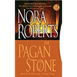 The Pagan Stone (Sign of Seven, Book 3)by Nora Roberts