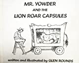 Mr. Yowder and the Lion Roar Capsules (082340272X) by Rounds, Glen