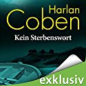 Kein Sterbenswort Audiobook by Harlan Coben Narrated by Detlef Bierstedt