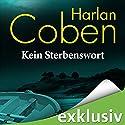 Kein Sterbenswort Hörbuch von Harlan Coben Gesprochen von: Detlef Bierstedt