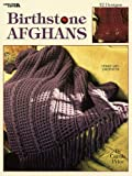 img - for Birthstone Afghans (Leisure Arts #2826) book / textbook / text book