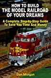 51d8V12d3cL. SL160  Best Price on How To Build The Model Railroad Of Your Dreams (Revised)