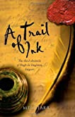 A Trail of Ink The Third Chronicle of Hugh de Singleton, Surgeon