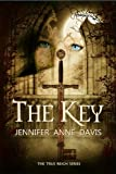 img - for The Key (The True Reign Series) book / textbook / text book