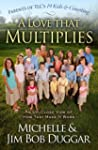 A Love That Multiplies: An Up-Close V...
