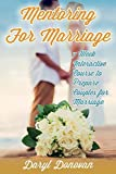 img - for Mentoring for Marriage: A Seven-Week Interactive Course Designed to Prepare Couples for Marriage by Daryl G. Donovan (2014-08-19) book / textbook / text book