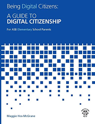 being-digital-citizens-a-guide-to-digital-citizenship-for-asb-elementary-school-parents-english-edit