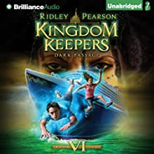 Dark Passage: Kingdom Keepers, Book 6 | Livre audio Auteur(s) : Ridley Pearson Narrateur(s) : MacLeod Andrews