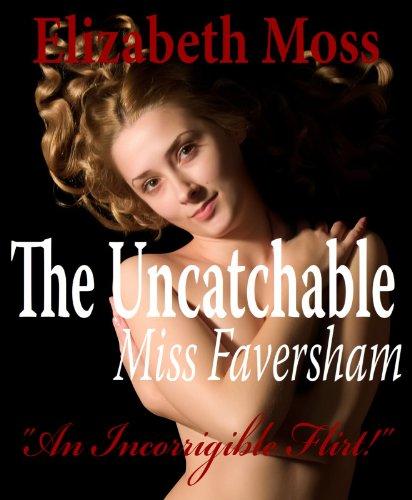 The Uncatchable Miss Faversham