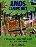 Amos Camps Out: A Couch Adventure in the Woods
