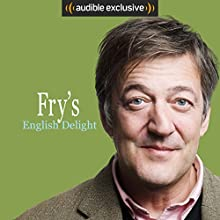 Fry's English Delight (Series 1) Other by Stephen Fry Narrated by Stephen Fry