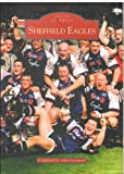 Sheffield Eagles RLFC (Archive Photographs: Images of England) John Cornwell