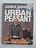 Urban Peasant: More Than Cookbook
