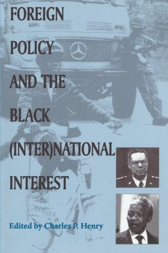 Foreign Policy and the Black (Inter)national Interest (SUNY series in African American Studies)