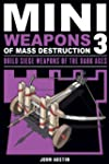 Mini Weapons of Mass Destruction 3: B...