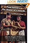 Paul Green's The House of Connelly: A...