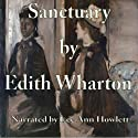 Sanctuary (       UNABRIDGED) by Edith Wharton Narrated by Lee Ann Howlett