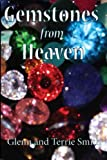 Gemstones from Heaven (Living Stones) (Volume 1)