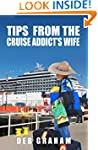 Tips From The Cruise Addict's Wife: T...