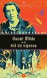 Oscar Wilde et le nid de vipères