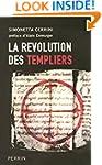 La r�volution des Templiers