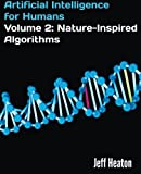 Artificial Intelligence for Humans: Nature-inspired Algorithms