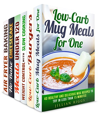 Low on Carbs Box Set (6 in 1): Over 200 Mug Meals, Low Carb Burgers, Slow Cooker, Cheesecake Recipes for Creative Cooks (Healthy Slow Cooker) by Jillian Riggs, Brittany Lewis, Dianna Grey, Beth Foster, Lea Bosford, Wendy Cole