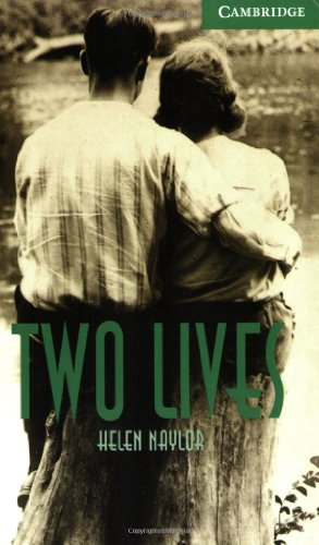 Naylor - Two Lives Level 3 (Cambridge English Readers)