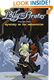 Polly and the Pirates Volume 2: Mystery of the Dragonfish (Polly & the Pirates)