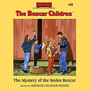 The Mystery of the Stolen Boxcar Audiobook