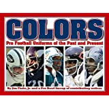 Colors: Pro Football Uniforms of the Past and Present