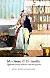 img - for Mrs Stone & Dr Smellie: Eighteenth-Century Midwives and their Patients book / textbook / text book