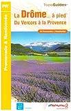 echange, troc Jacques-Henri Leprince - La Drôme... à pied : Du Vercors à la Provence