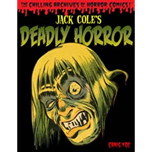 IDW udgiver Jack Cole&#8217;s Deadly Horror til juni 2013