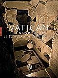 echange, troc Giandomenico Spinola, Paolo Liverani, Pietro Zander - VATICAN LE TOMBEAU DE SAINT-PIERRE