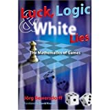 Luck, Logic, and White Lies: The Mathematics of Games (1568812108) by Jörg Bewersdorff