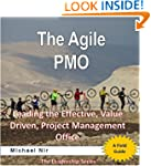 The Agile PMO - Leading the Effective...