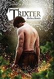 Trixter (The Trix Adventures)