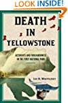 Death in Yellowstone: Accidents and F...