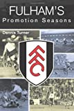 Dennis Turner Fulham's Promotion Season
