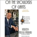 On the Shoulders of Giants: My Journey Through the Harlem Renaissance Audiobook by Kareem Abdul-Jabbar, Raymond Obstfeld Narrated by Richard Allen