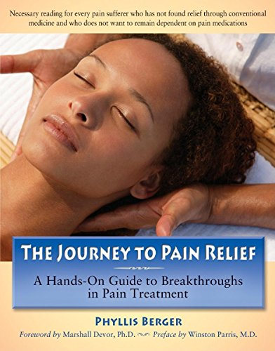 The Journey To Pain Relief: A Hands-On Guide To Breakthroughs In Pain Treatment front-314349