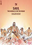 img - for Saul: The Miracle on the Road (Bible Wise) book / textbook / text book