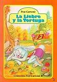 La Liebre y La Tortuga (Spanish Edition)