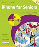 iPhone for Seniors in easy steps - covers iPhone 6 and iOS 8