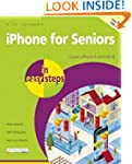 iPhone for Seniors in Easy Steps: Cov...
